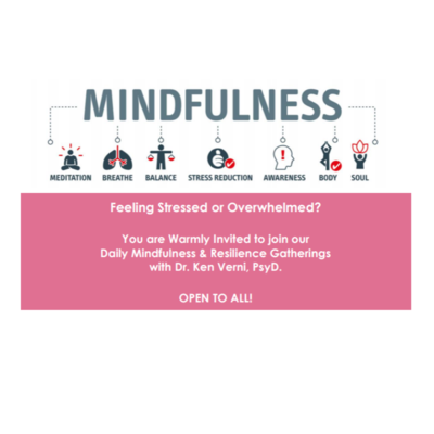 Mindfulness Practice for Stress Reduction and Resilience in Unique Times