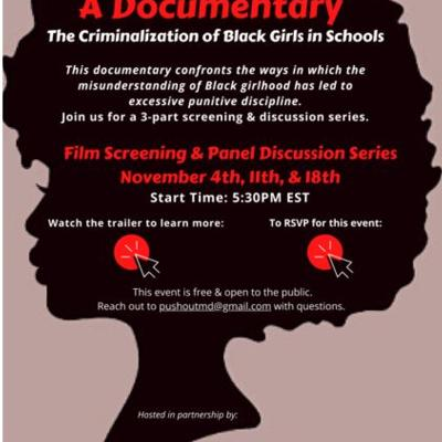 PUSHOUT A Documentary The Criminalization of Black Girls in Schools